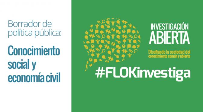 #FLOKinvestiga: El conocimiento social y la economía civil