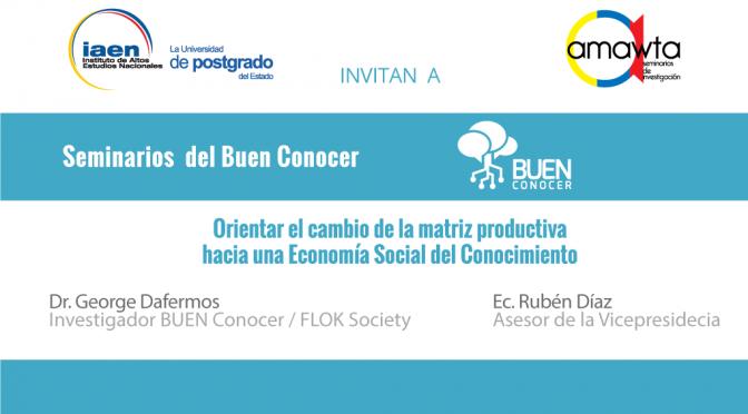 BUEN CONOCER / FLOK SOCIETY brindará conferencias dentro del ciclo de seminario Amawta